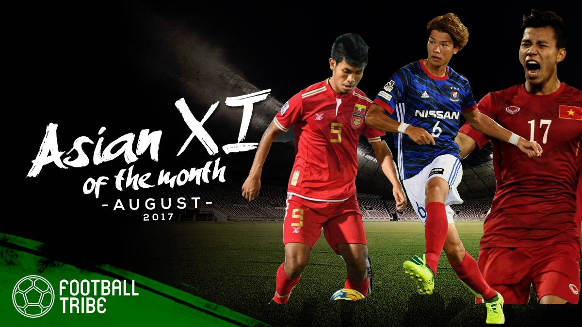 Football Tribe's Asian XI of the Month – August 2017