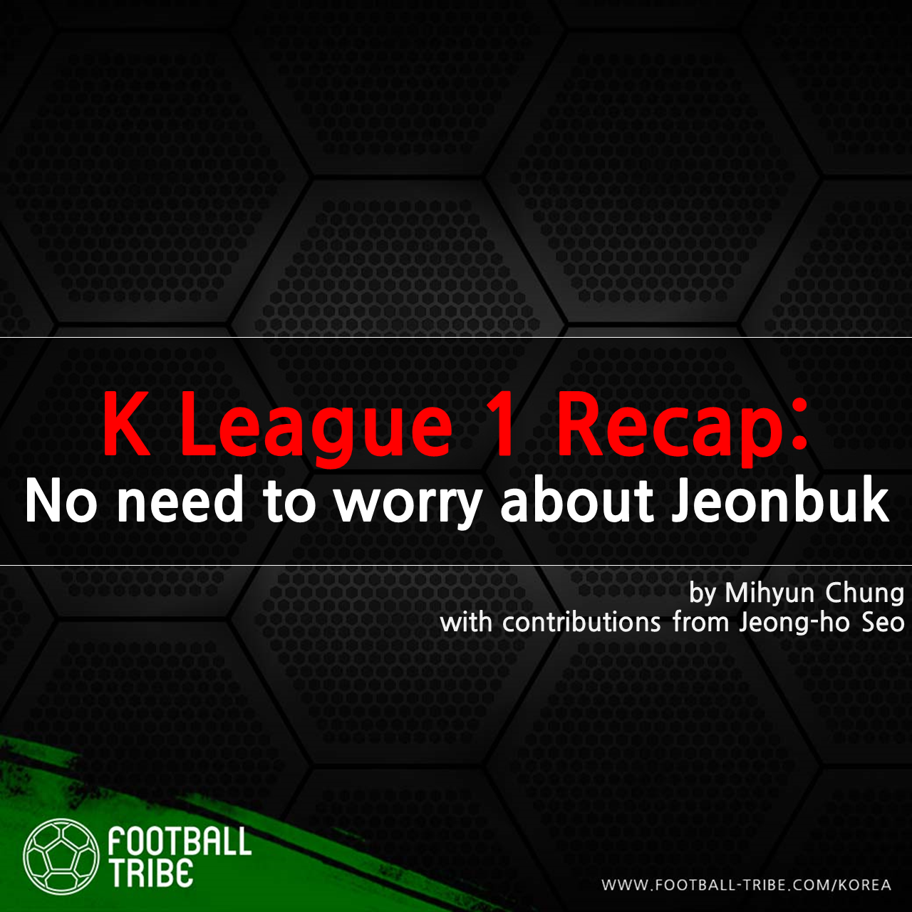 K League 1 Recap: 9th round proves that you don't have to worry about Jeonbuk