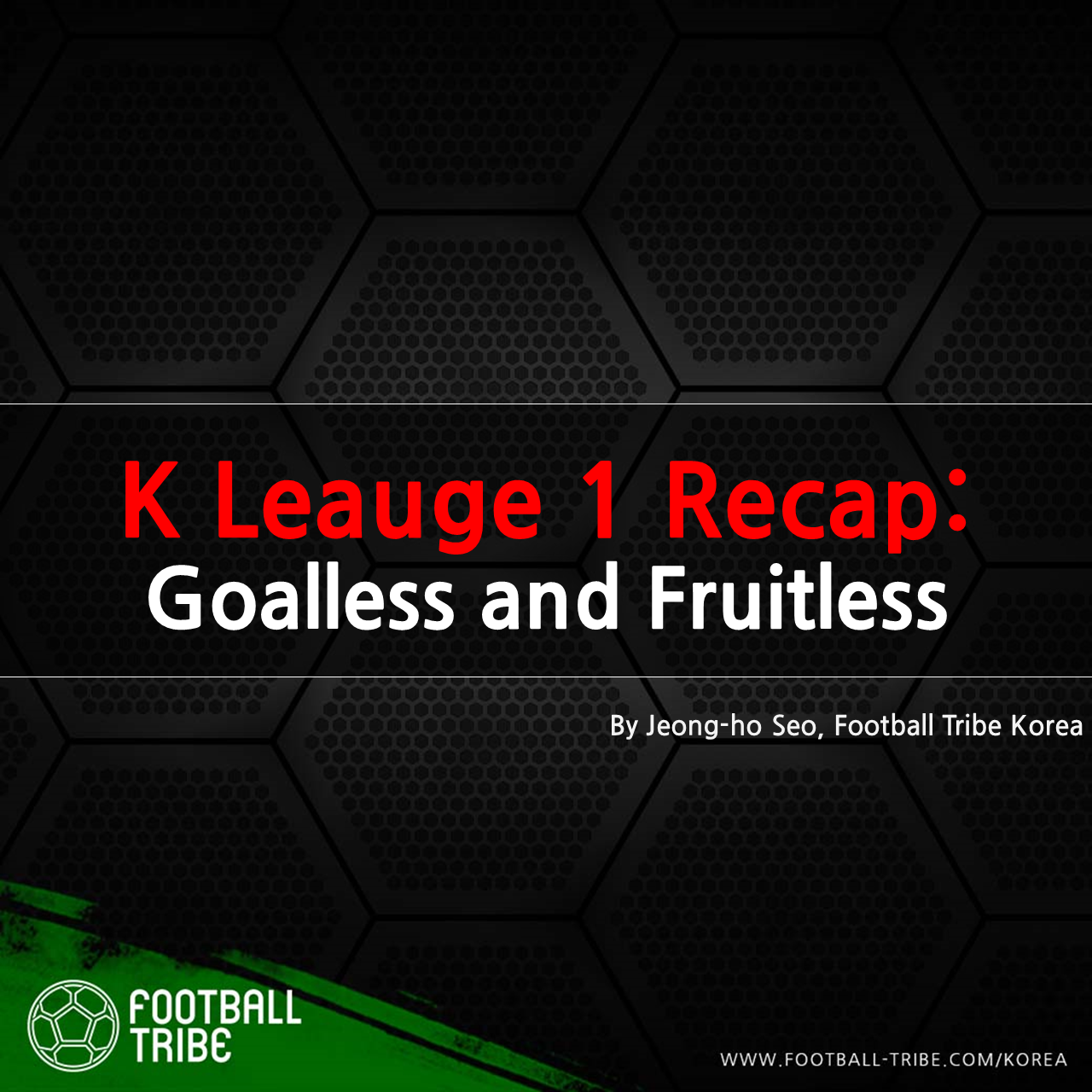K League 1 Recap: Goalless and fruitless