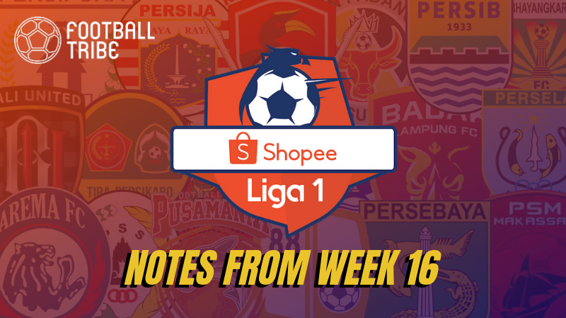 Indonesia Liga 1 Notes From Week 16 – End of the First Leg