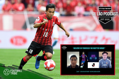 Podcast – Chanathip Songkrasin Exclusive Interview