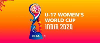 FIFA Announces Fresh Dates For FIFA U-17 Women's World Cup Hosted By India; To Be Held In February-March 2021