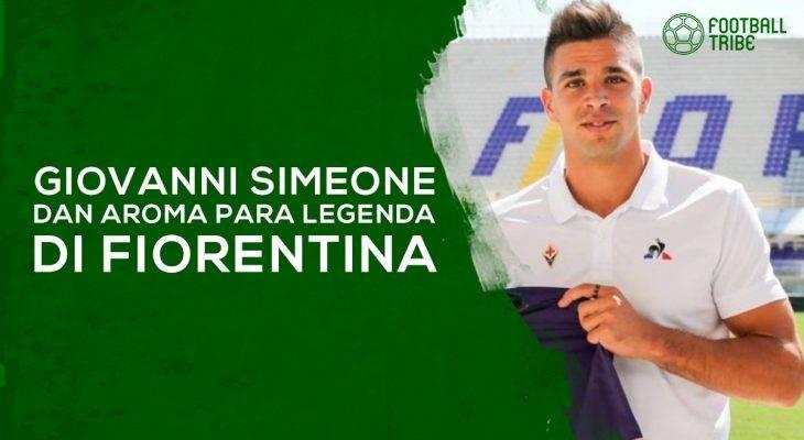 Giovanni Simeone dan Aroma Para Legenda di Fiorentina