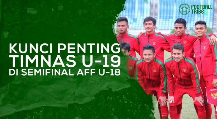 Kunci Penting Timnas Indonesia U-19 di Semifinal AFF U-18