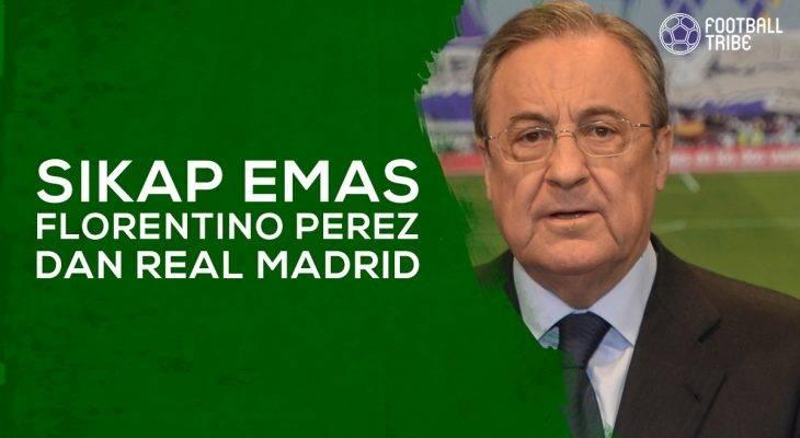 Sikap Emas Florentino Perez dan Real Madrid