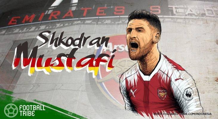 Cederanya Shkodran Mustafi dan Masalah Pelik Arsenal