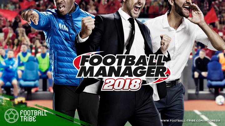Football Manager adalah gim simulasi sepak bola gim simulasi manajer Football Manager 2018