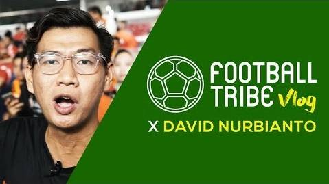 Tribe Vlog: Football Tribe Indonesia dan David Nurbianto di Pembukaan Go-Jek Liga 1 2018