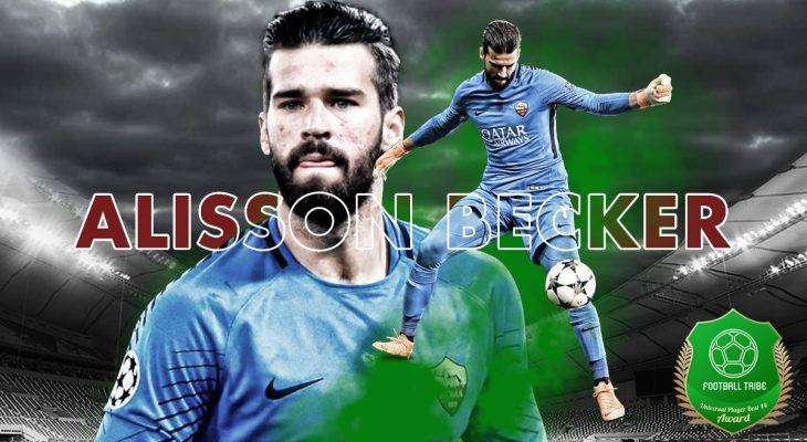 Football Tribe 44 Universal Player Awards: Alisson Becker
