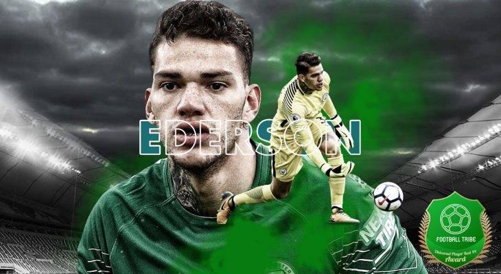 Football Tribe 44 Universal Player Awards: Ederson Moraes