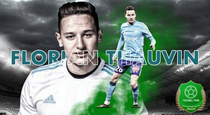 Football Tribe 44 Universal Player Awards: Florian Thauvin