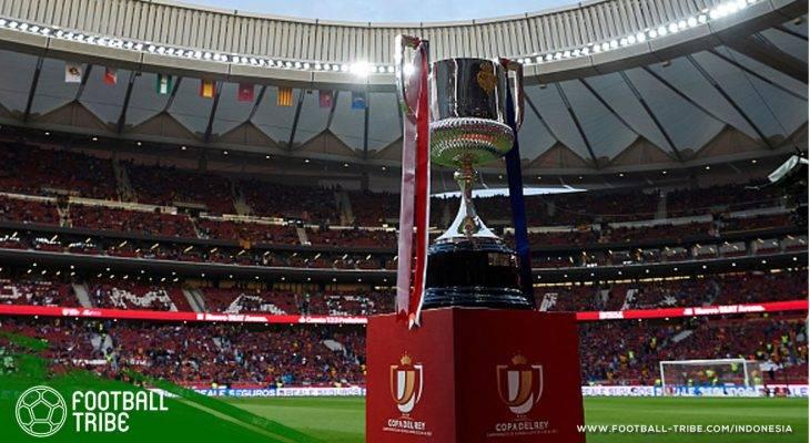 Mulai Musim 2019/2020, Format Sistem Gugur Copa del Rey akan Dirombak Menjadi Satu Putaran