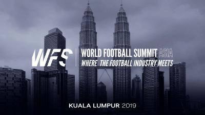 Kuala Lumpur Jadi Tuan Rumah World Football Summit Asia 2019