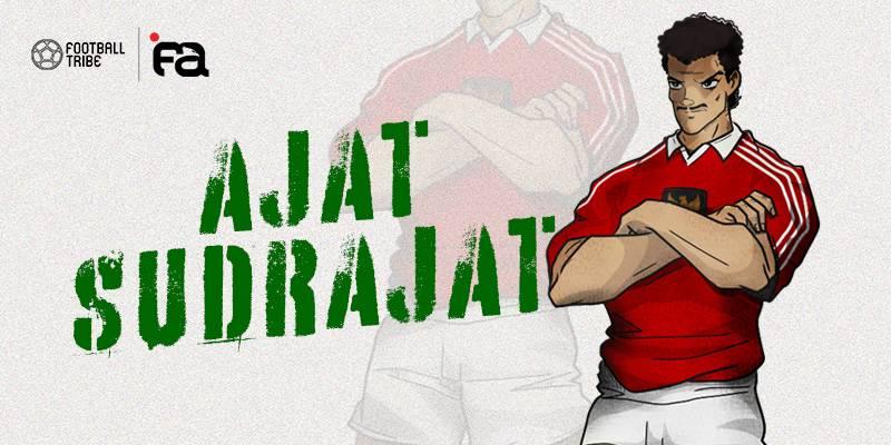 Ajat Sudrajat, Bad Boy Kota Bandung yang Istimewa!