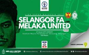 [PREVIU] Selangor vs Melaka United: Ujian Pertama MUSA Di Liga Super 2017