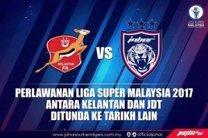 Rasmi: Perlawanan Liga Super Kelantan Bertemu JDT Di Kota Bharu Ditunda