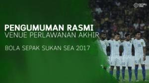 Rasmi: Venue Final Bola Sepak Diubah