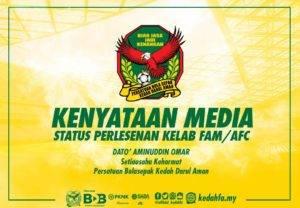 Status Permohonan Lesen Kelab AFC/FAM Pasukan Kedah FA