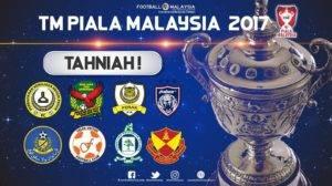 8 pasukan bakal berentap dalam suku akhir Piala Malaysia 2017