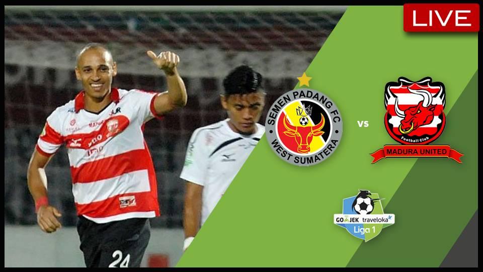 Live Streaming Liga 1 Indonesia: Semen Padang vs Madura United (KO 7.30PM)