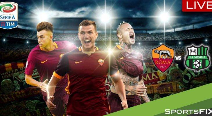 Live Streaming Serie A: AS Roma vs Sassuolo