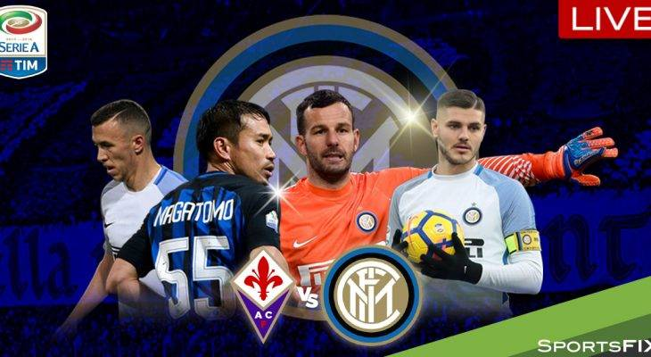 Live Streaming Serie A: Fiorentina vs Inter Milan