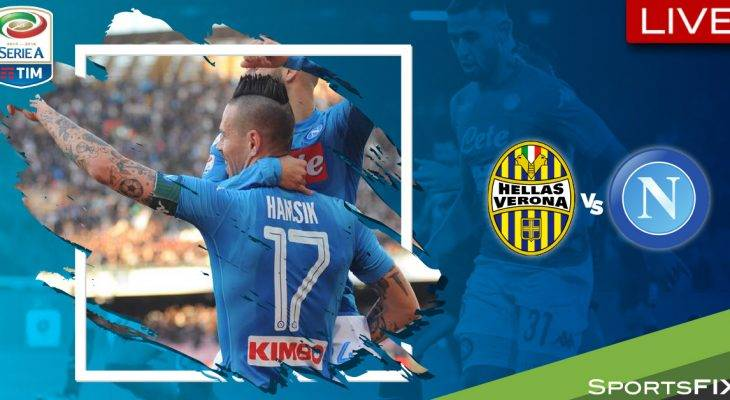 Live Streaming Serie A: Napoli vs Hellas Verona