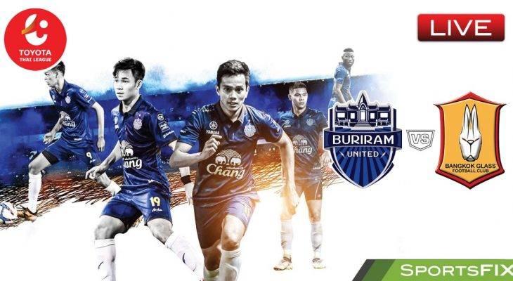 Live Streaming Thai League 1: Buriram United vs Bangkok Glass