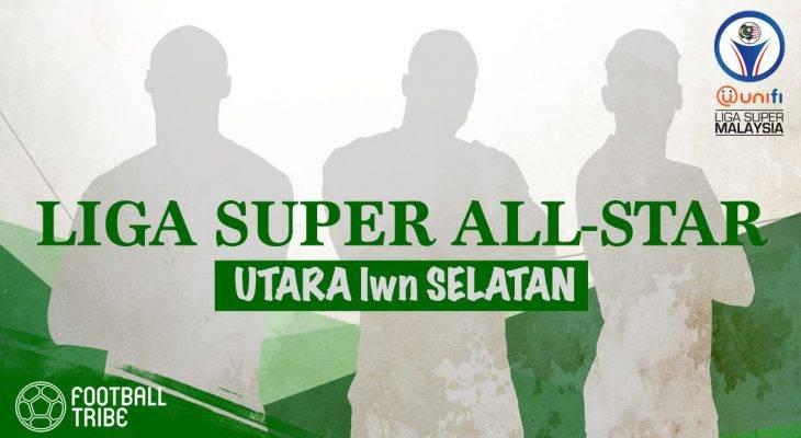 Liga Super All-Star: MSL Selatan XI vs MSL Utara XI (Pilihan Football Tribe)