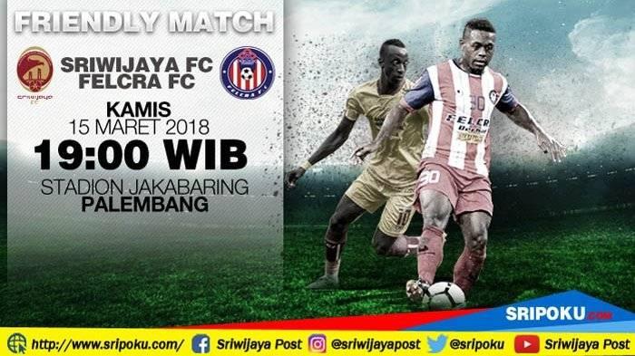 Felcra FC akan menentang kelab Indonesia, Sriwijaya FC malam ini