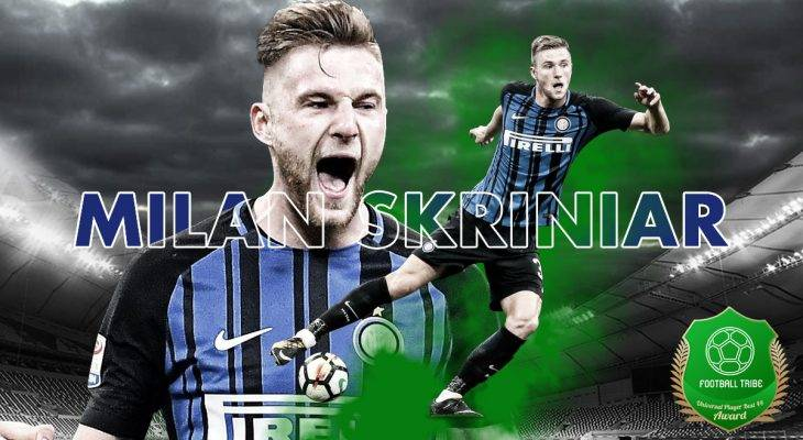 Football Tribe 44 Universal Player Awards: Jom undi Milan Skriniar!