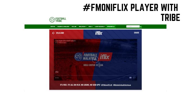 Kenyataan Rasmi – iflix berkerjasama dengan Football-Tribe Malaysia