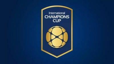 International Champions Cup-2018 тэмцээн эхэллээ
