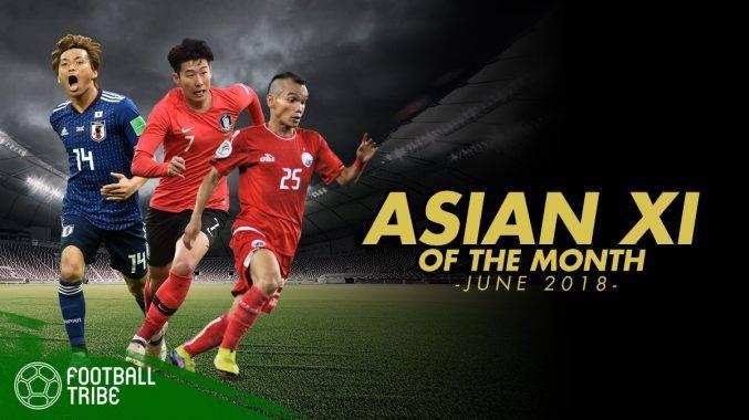 Football Tribe Asia XI: ทีมยอดเยี่ยมทวีปเอเชียประจำเดือนมิถุนายน