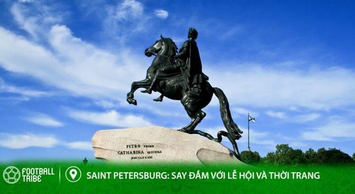 Điểm đến World Cup – Saint Petersburg: Say đắm với lễ hội và thời trang